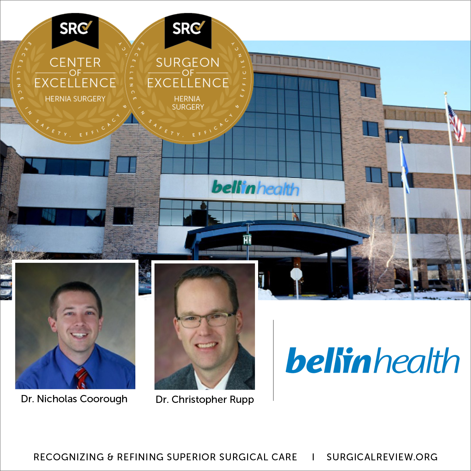 Bellin Health is a Center of Excellence in Hernia Surgery