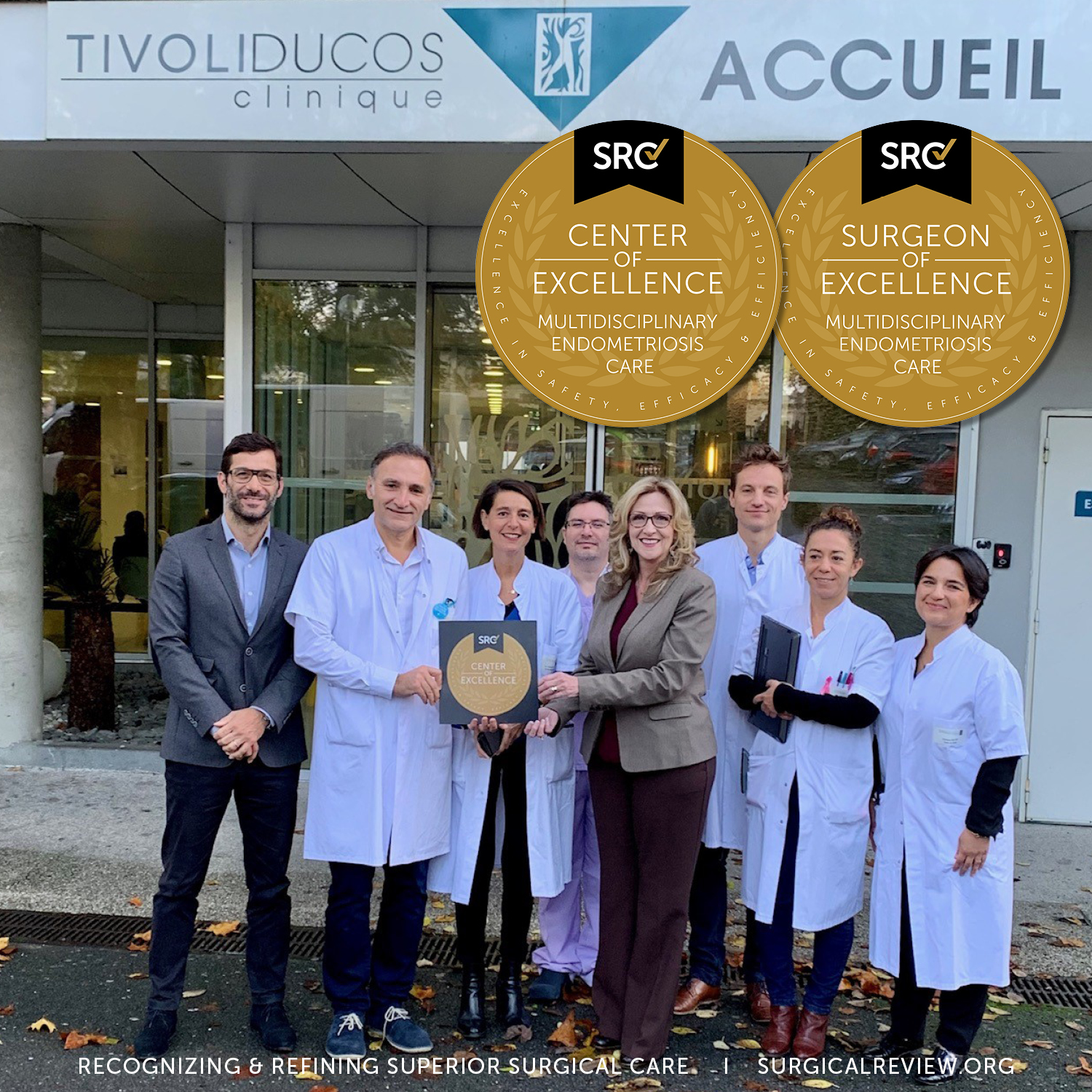 Clinique Tivoli-Ducos in Bordeaux, France is now SRC accredited